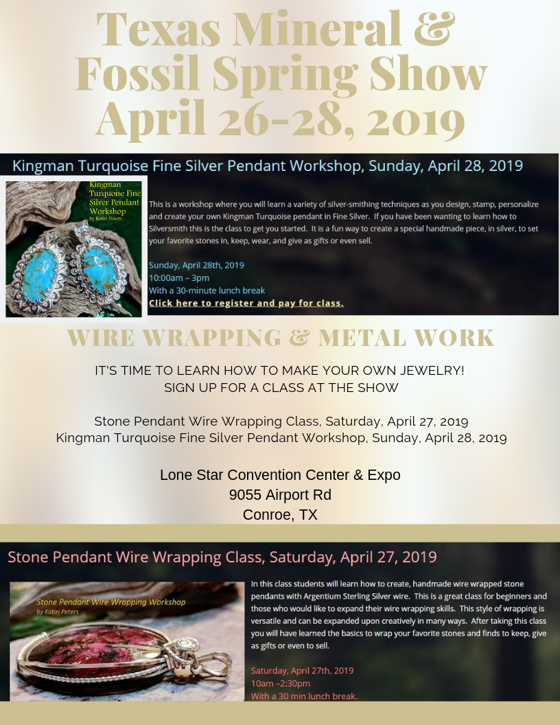 Wire Wrapping & Metal Work classes at the Texas Mineral & Fossil Spring Show!