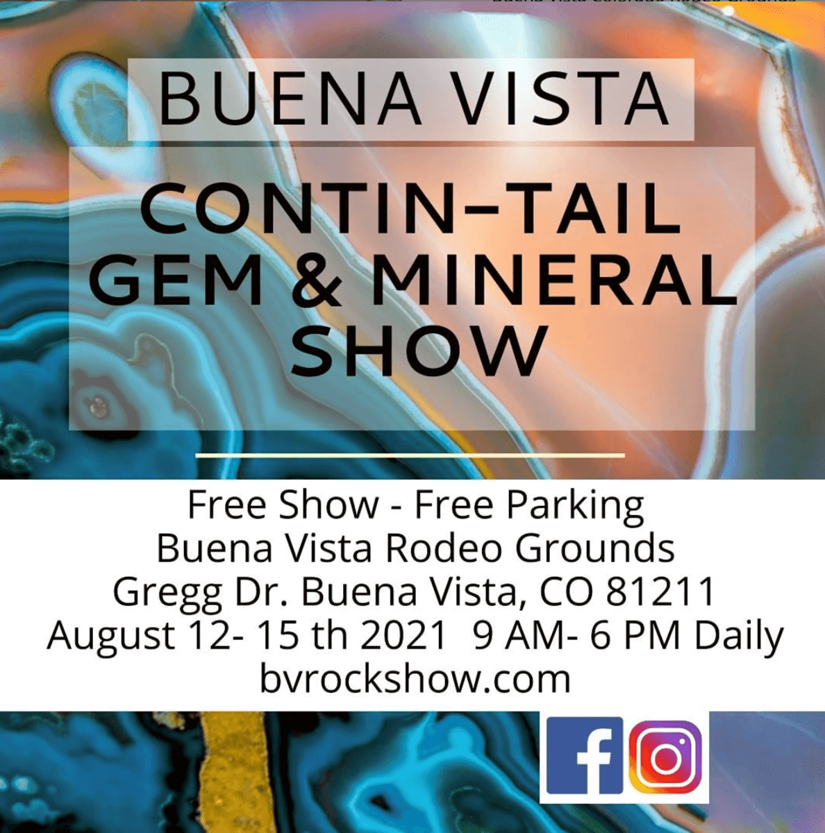 Buena Vista Contin-Tail Show, August 12-15, Largest Outdoor Mineral and Fossil Show in Colorado