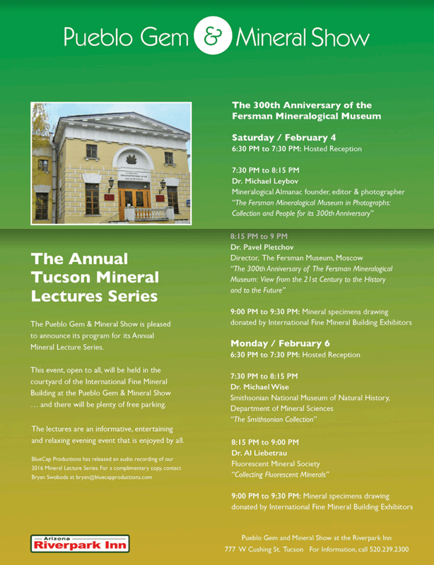 You are invited to attend the Mineral Lecture Series at the Pueblo Show which features Museum Curators and some of the top experts in the field.